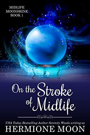 On the Stroke of Midlife