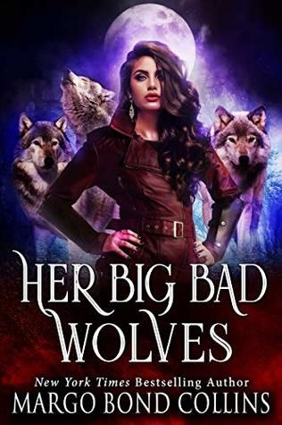 Her Big Bad Wolves