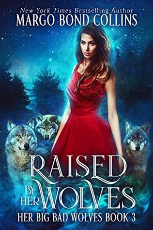 Raised by Her Wolves