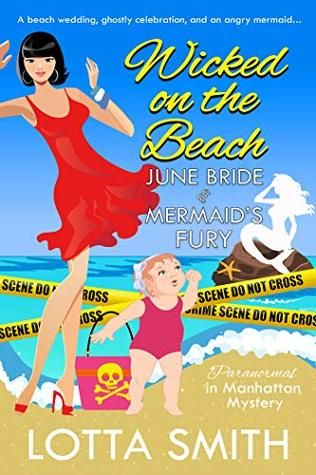 Wicked on the Beach: June Bride and Mermaid's Fury
