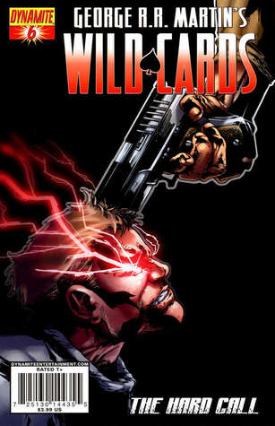 George R.R. Martin's Wild Cards: The Hard Call Part 6