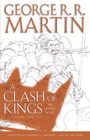 A Clash of Kings: The Graphic Novel, Volume Two