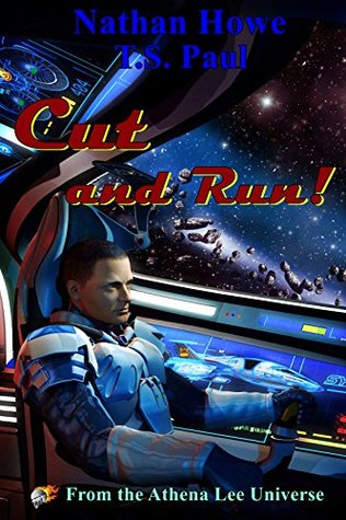 Cut and Run: From the Athena Lee Universe
