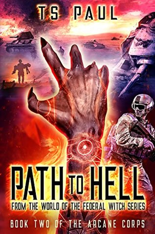 Path to Hell: From the World of the Federal Witch Series